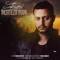 دانلود آهنگ غمگین احساسی از مرتضی ایرانی