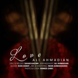 دانلود آهنگ غمگین عشق از علی احمدیان