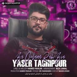 دانلود آهنگ غمگین با دلم راه بیا از یاسر تقی پور